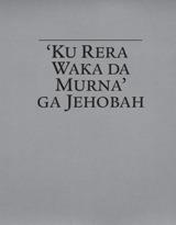 'Ku Rera Waka da Murna' ga Jehobah