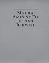 Mihirà Amin'ny Fo ho An'i Jehovah