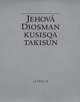 Jehová Diosman kusisqa takisun