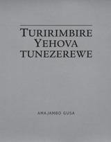 Turirimbire Yehova tunezerewe