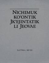 Nichimuk ko'ontik jk'ejintatik li Jeovae