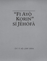 """""""Fi Ayọ̀ Kọrin"""" sí Jèhófà"""