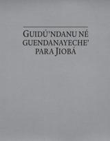 Guidú'ndanu né guendanayeche' para Jiobá