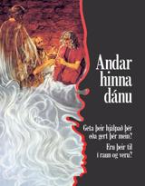 Andar hinna dánu –geta þeir hjálpað þér eða gert þér mein? Eru þeir til í raun og veru?
