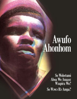 Awufo Ahonhom—So Wobetumi Aboa Wo Anaasɛ Wɔapira Wo? So Wɔwɔ Hɔ Ampa?