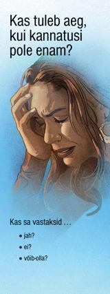 Kas tuleb aeg, kui kannatusi pole enam?