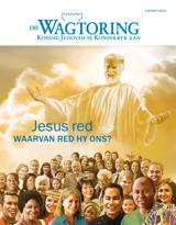 Maart2015| Jesus red—Waarvan red hy ons?