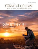 Oktyabr2015| Dua etməyin xeyri varmı?