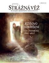 Březen2013| Ježíšovo vzkříšení — Co znamená pro vás?