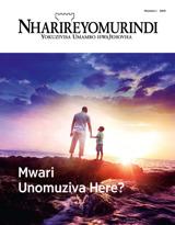 Nhamba1 2019| Mwari Unomuziva Here?