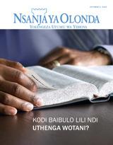October2013  Kodi Baibulo Lili Ndi Uthenga Wotani?