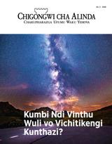 Na.2 2018| Kumbi Ndi Vinthu Wuli vo Vichitikengi Kunthazi?
