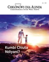 Na.1 2019| Kumbi Chiuta Ndiyani?