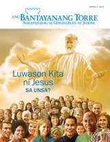 Marso2015| Luwason Kita ni Jesus—Sa Unsa?
