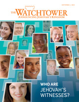 September 2015 | Who Are Jehovah's Witnesses?