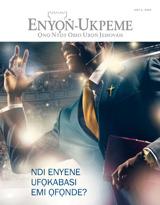 July 2013| Ndi Enyene Ufọkabasi Emi Ọfọnde?