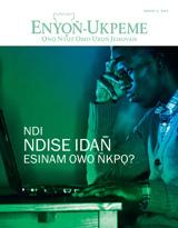 August 2013  Ndi Ndise Idan̄ Esinam Owo N̄kpọ?
