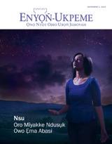 November 2013| Nsu Oro Mîyakke Ndusụk Owo Ẹma Abasi