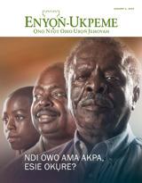 January 2014| Ndi Owo Ama Akpa, Esie Okụre?