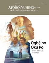 Sọha4 2017| Ogbẹ̀ po Okú Po—Nuhe Biblu Dọ Gandego