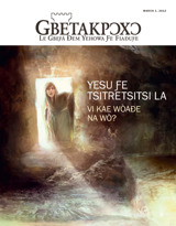March2013| Yesu Ƒe Tsitretsitsi La—Vi Kae Wòaɖe Na Wò?