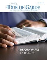 Octobre 2013| De quoi parle la Bible?