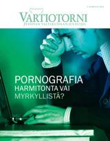 Elokuu2013| Pornografia – harmitonta vai myrkyllistä?