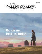 Nb.3 2019| Qo ga na iNaki ni Bula?