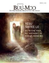 March2013| Yesu Shitee Lɛ—Bɔ ni Ehe Hiaa, kɛ Sɛɛnamɔ ni Yɔɔ he Kɛha Bo
