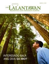 Agosto2014  Interesado Bala ang Dios sa Imo?