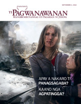 Septiembre2013  Apay a Nakaro ti Panagsagaba? Kaano nga Agpatingga?