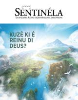 Nunbru2di2020| Kuzê ki é Reinu di Deus?