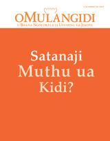 Kamoxi 2014| Satanaji Muthu ua Kidi