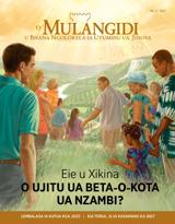 N.°2 2017| Eie u Xikina o Ujitu ua Beta-o-Kota ua Nzambi?