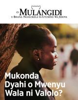 N.°22019| Mukonda Dyahi o Mwenyu Wala ni Valolo?