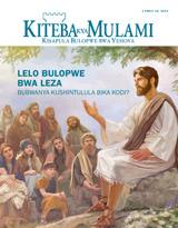 Kweji 102014| Lelo Bulopwe bwa Leza—Bubwanya Kushintulula Bika Kodi?