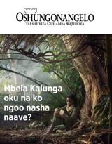 No.3 2018| Mbela Kalunga oku na ko ngoo nasha naave?
