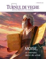 Februarie2013| Moise, un exemplu demn de urmat