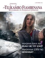 Septambra2013| Nahoana Isika no Mijaly Be toy Izao? Rahoviana Izany no Hifarana?