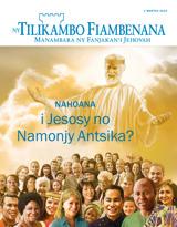 Martsa2015| Nahoana i Jesosy no Namonjy Antsika?
