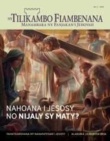 No.2 2016| Nahoana i Jesosy no Nijaly sy Maty?
