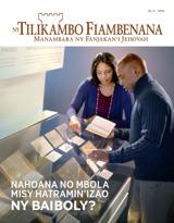 No.4 2016| Nahoana no Mbola Misy Hatramin'izao ny Baiboly?