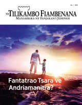 No.1 2019| Fantatrao Tsara ve Andriamanitra?