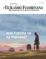 No.3 2019| Izao Fotsiny ve ny Fiainana?