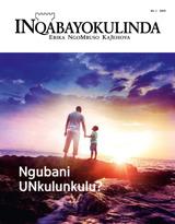 No.1 2019  Ngubani UNkulunkulu?