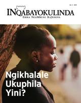 No.2 2019| Ngikhalale Ukuphila Yini?