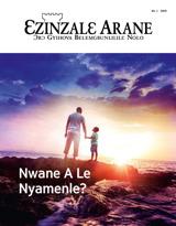 No.1 2019| Nwane A Le Nyamenle?