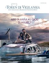 Mei2013| Abo Ta Haña Ku Dios Ta Kruel?