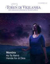 Novèmber2013| Mentira Ku Ta Alehá Hende for di Dios