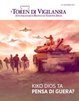 Novèmber2015| Kiko Dios Ta Pensa di Guera?